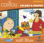 Caillou Colors & Shapes