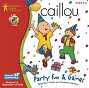 Caillou Party Fun & Games